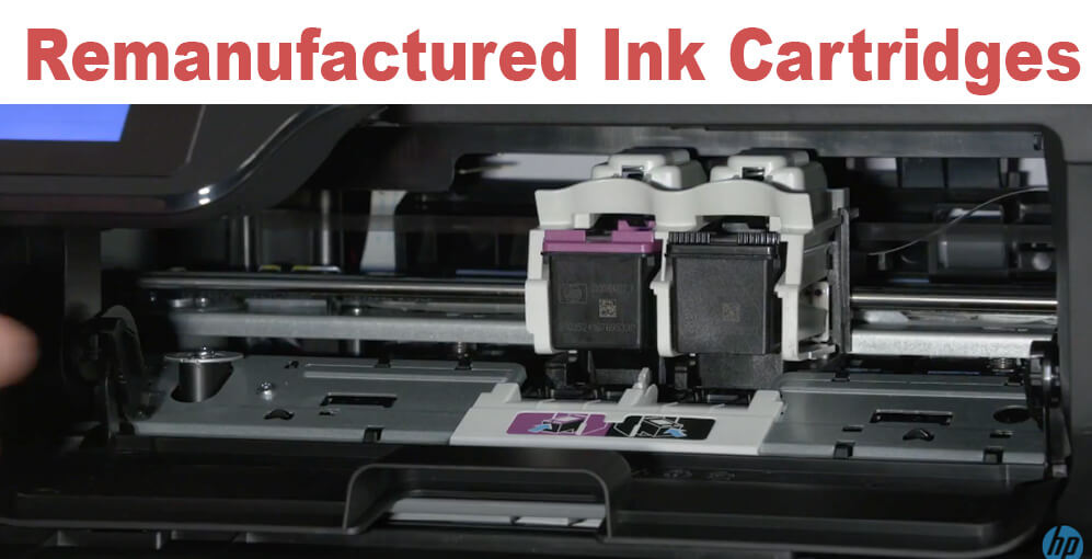 Remanufactured Ink Cartridges For Printers