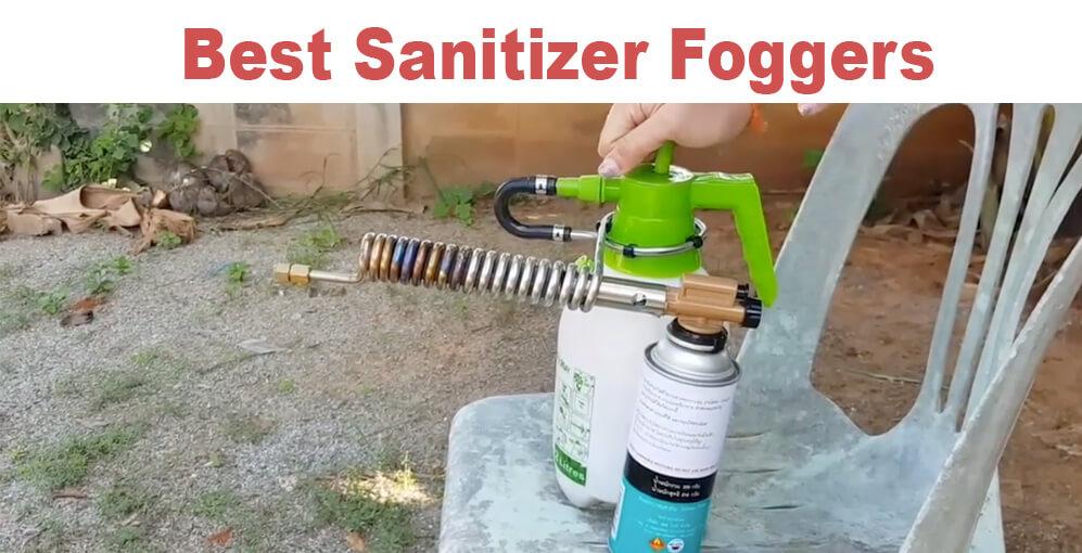 Top 10 Sanitizer Foggers