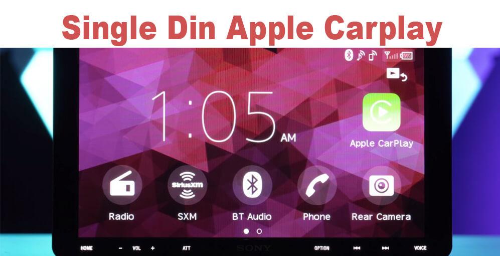 Best Single Din Apple Carplay